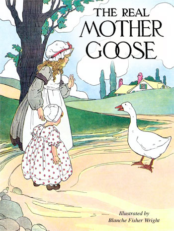 Ilration For The Cybercrayon Cover By Blanche Fisher Wright From Real Mother Goose